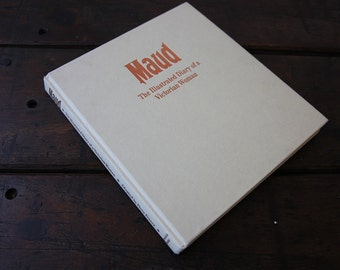 Maud : The Illustrated Diary of a Victorian Woman book hardcover pictures photographs historical
