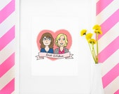 Tina Fey & Amy Poehler - Best Bitches - Illustration-Print