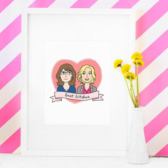 Tina Fey & Amy Poehler - Best Bitches - Illustration Print
