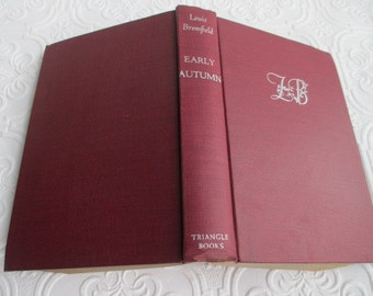 EARLY AUTUMN by Louis Bromfield - 1926 Antique Hardback Garnet Book