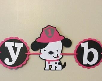 Girl Puppy dog Fireman  Happy Birthday Banner pink puppy