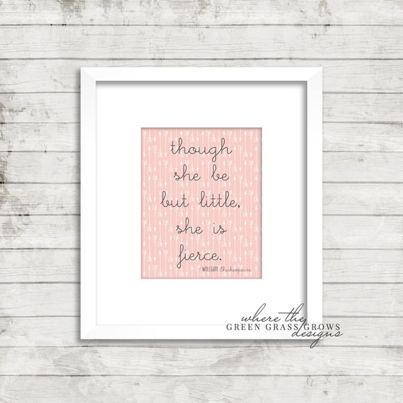 Though she be but little she is fierce 8x10, Digital Print Digital Nursery Art Girl, Nursery Art, Digital Wall Art, Digital Wall Pictures