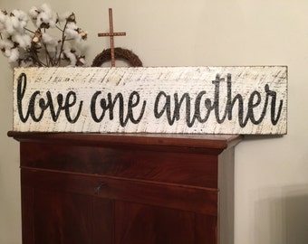 Love One Another sign,Fixer Upper Inspired Signs,30x7.25 Rustic Wood Signs, Farmhouse Signs, Wall Décor