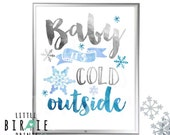 Baby it's cold outside sign 8x10 Blue Silver Boy Winter Onederland or Boy Winter Baby Shower Party Decorations Printable Instant Download