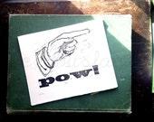 Pow - Original Art - Hand Pressed Linoleum Print