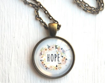 SUMMER SALE Hope Necklace - Inspirational Jewelry - Gift for Friend - Hope Pendant - Motivational Jewelry - Hope Mantra- hope necklace, quot