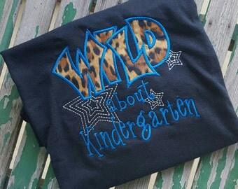 Wild about Kindergarten Cheetah School Shirt Teacher Shirt