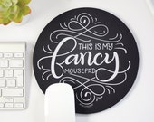 Mousepad - This is my fancy mousepad - hand lettered mouse pad