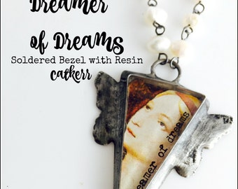 Dreamer of Dreams Rustic Soldered Bezel with Resin