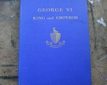 George Vl King and Emperor Coronation Souvenir book 1937 British Royalty