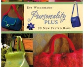 Pursenality Plus Felted Purses and Bag Book by Eva Wiechmann