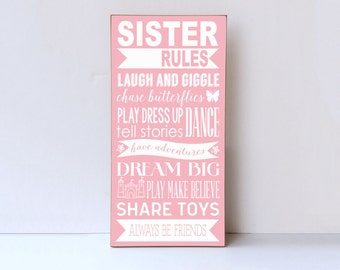 Sister Rules Wood Sign, Sister Room Decor, Playroom Wall Sign, Sister Sign, Wall Art for Sisters, Nursery Decor, Wall Sign Sister Rules