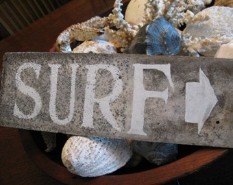 Vintage SURF Directional Sign, Hand Painted on Antique Slate Roof Tile, Sea & Salt Worn Ambiance to Original Patina, Color, Word Options