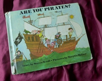 Are You Pirates? / 1982 / Steven Kroll