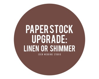 Upgrade to Linen or Shimmer Cover Stock