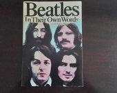 Beatles In Their Own Words 1978 Book Compiled by Miles