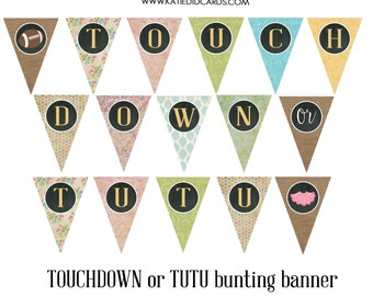 touchdown or tutu football gender reveal 1431 AS IS matching bunting triangle banner burlap