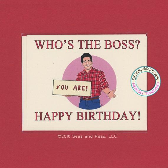 WHO'S THE BOSS Birthday Funny Birthday Card Tony Danza