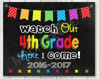 Watch out 4th Grade Chalkboard sign, Instant Download, Last Day of 3rd Grade, Back to school printable, End of year sign, Last day of school