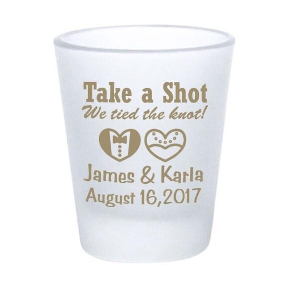 wedding favor shot glasses frosted shot glasses take a shot we