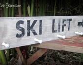Ski Lift SIGN Cabin Lodge~Gift for Skier~Coat Rack~Towel Rack