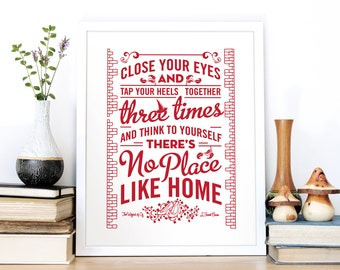 Wizard of Oz Quote Print - Housewarming Gift Print - Film Quote Screen Print - Typography by Chatty Nora - There's No Place Like Home