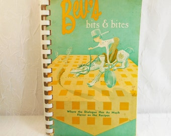 Bev's Bits and Bites - Where the Dialogue has as much Flavor as the Recipes - Vol no. 1 - 1967