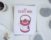 Tea-riffic Mom Greeting Card - Funny Pun