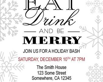 Printable Christmas Holiday Invitations, Christmas Holiday Party Invitations, DIY, Eat Drink and be Merry, Xmas Party invite, Holiday Bash
