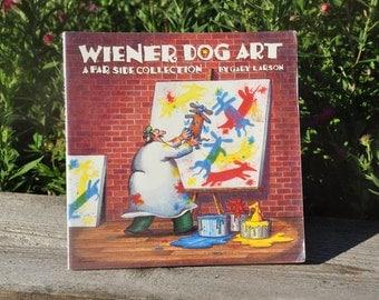 Wiener Dog Art A Far Side Collection by Gary Larson, comedy, joke book, funnies, humor, 1990