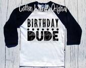 Birthday Dude tee shirt for the hipster kid Happy Birthday Boys tee shirt