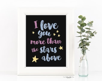 Affordable Art DIY Printable - I Love You More Than The Stars Above - Instant Download - Nursery Art