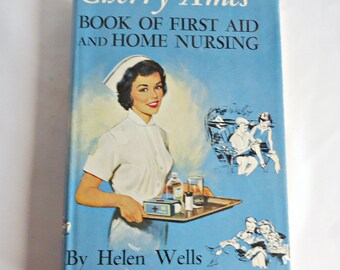 Cherry Ames First Aid and Home Nursing  1959 First Edition Hard To Find Book