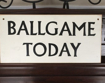 BALLGAME TODAY Baseball Party Sports Sign Plaque Boys Room Decor Wood HP