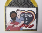Just Between Us Guys - Valentines Card, Boy Met Boy, Gay, Same Love Card