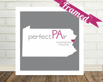 PENNSYLVANIA Map Print Personalized Wedding Gift Framed Art State of Love Pennsylvania Wedding Art Valentines Day Gift for Him Gift for Her