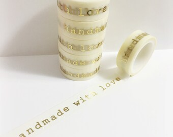 Off White and Gold Foil Handmade With Love Washi Tape 11 yards 10 meters 15mm