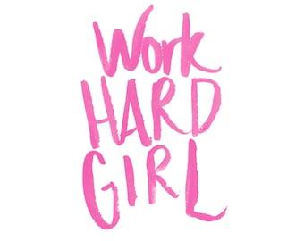 Work Hard Girl Brush