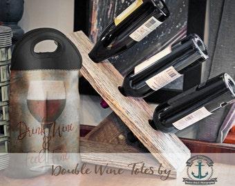 BYOB Wine Tote   Drink Wine & Feel FIne   Two Bottle Neoprene Wine Carrier    Bar Accessory   Custom Available