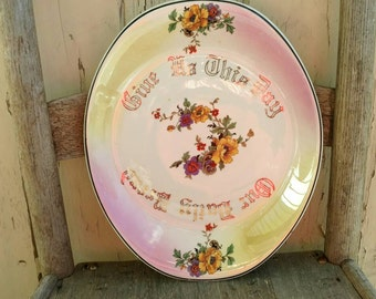 Vintage Daily Bread Plate - Give Us This Day Our Daily Bread China Bread Serving Platter, Kitchen Wall Art, Kitchen Decor, New Home, SALE