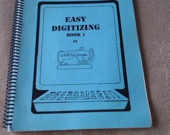 REDUCED  Easy Digitizing Book 1 by Linda Dryer
