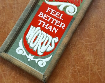 "Vintage Mirror Bar Sign, ""Actions Feel Better Than Words"""