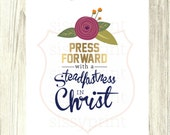 2016 Mutual Theme - Press Forward with a Steadfastness in Christ