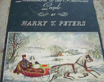 Beautiful Currier and Ives Illustrated Book - Printmakers To The American People - Lithograph