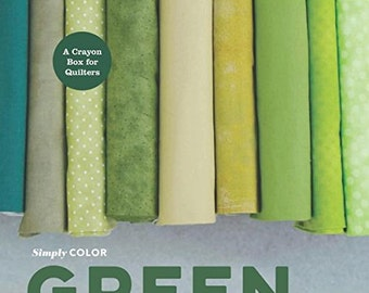 Simply Color: Green. A Crayon Box for Quilters Hardcover – 20 Jul 2015 by Vanessa Christenson
