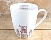 Dalek Mug, Exterminate Exterminate, Daleks, Doctor Who Coffee Mug, Sci Fi Coffee Cup, 16 oz, Doctor Who, Police Box,  Ready to Ship