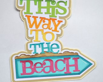CraftECafeTo the Beach, Summer, Beach Paper Piecing, Premade Scrapbook Page