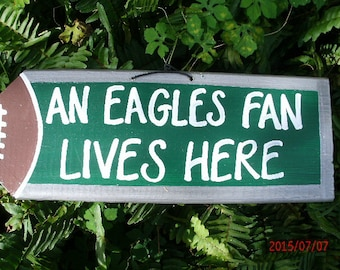 An Eagles Fan Lives Here