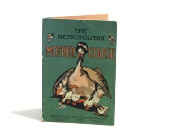 The Metropolitan Mother Goose Illustrated Nursery Rhymes Booklet Promotional Life Insurance Childrens Book