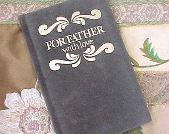 """Sweet Vintage Book: """"For Father with Love"""""""